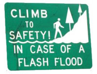 In case of flash flood, climb to safety
